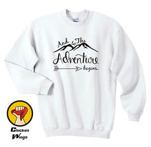 Adventure Sweatshirt Womens Sweatshirt Travel Vacation Sweatshirt Clothes Mountains Sweatshirt Adventure Gift for her-D200