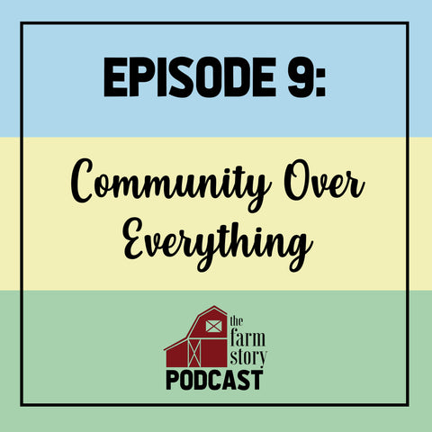 The Farm Story Podcast Episode 9
