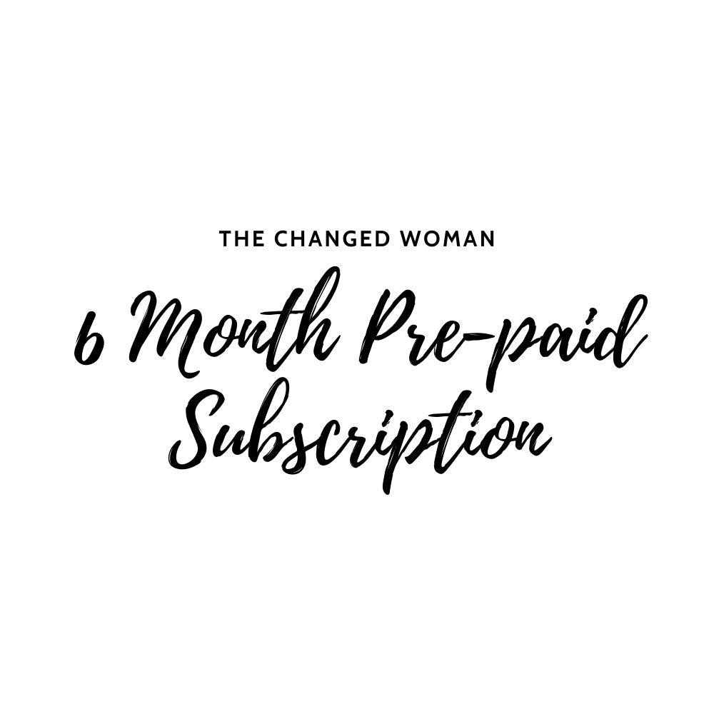 The Changed Woman - Prepaid 6 Month
