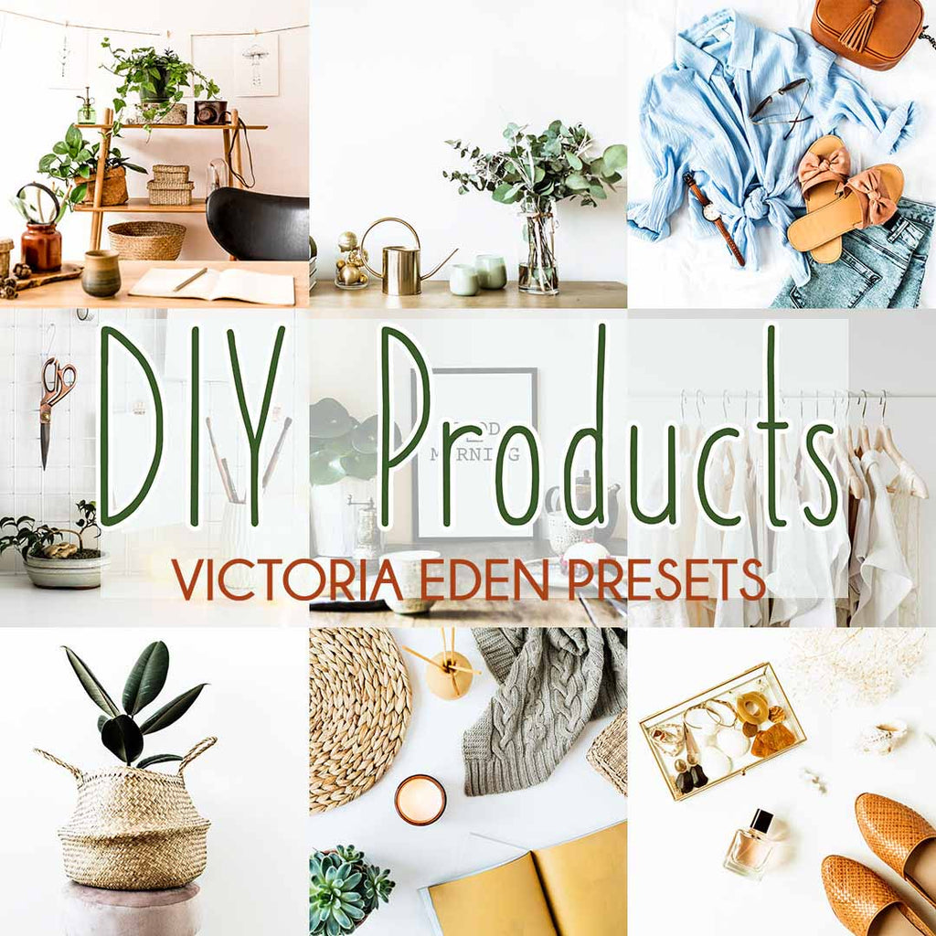 DIY PRODUCTS (Mobile + Desktop Lightroom Presets)