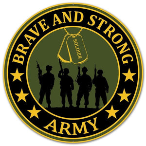 "12""Dia Brave And Army Strong Sign, Army Green/Navy Blue/Gold ***ARRIVING 3+ MONTHS***"