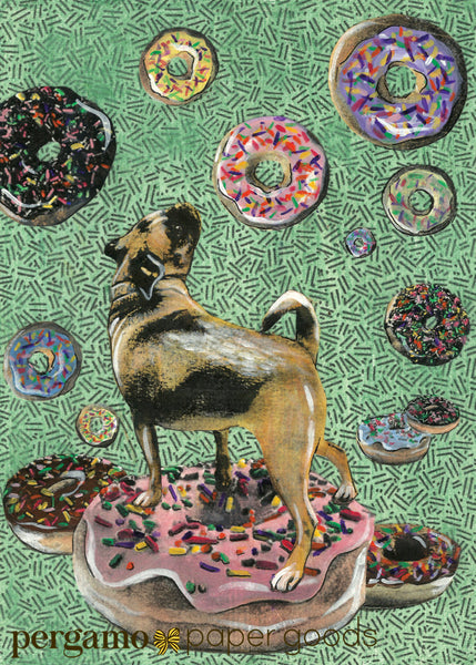 Collage illustration of pug surrounded by donuts. Pug card, donut card. Pug lover card, donut lover card. Mixed Media Illustration by Gianna Pergamo.