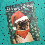 Pug in a Santa Hat Greeting Card. Text reads Happy Holidays.