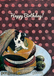 mixed media illustration of a boston terrier puppy in a cheeseburger, reads happy birthday