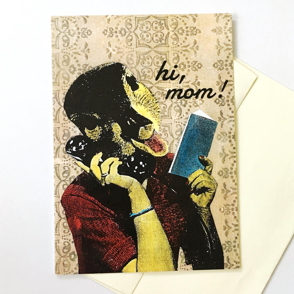 """Hi, Mom"" Duck Card"