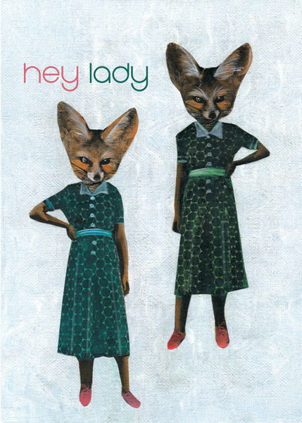 "Retro Fox Card - ""Hey Lady"" Foxes Handmade Illustrated Card www.pergamopapergoods.com"