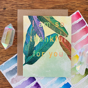 i am so thankful for you blank greeting card jess weymouth