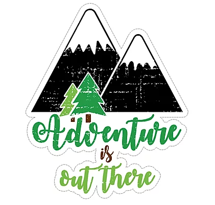 waterproof vinyl waterproof mountain adventure is out there sticker