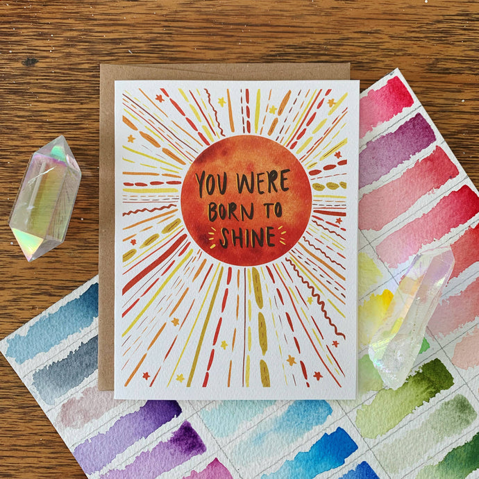 you were born to shine watercolor blank greeting card jess weymouth