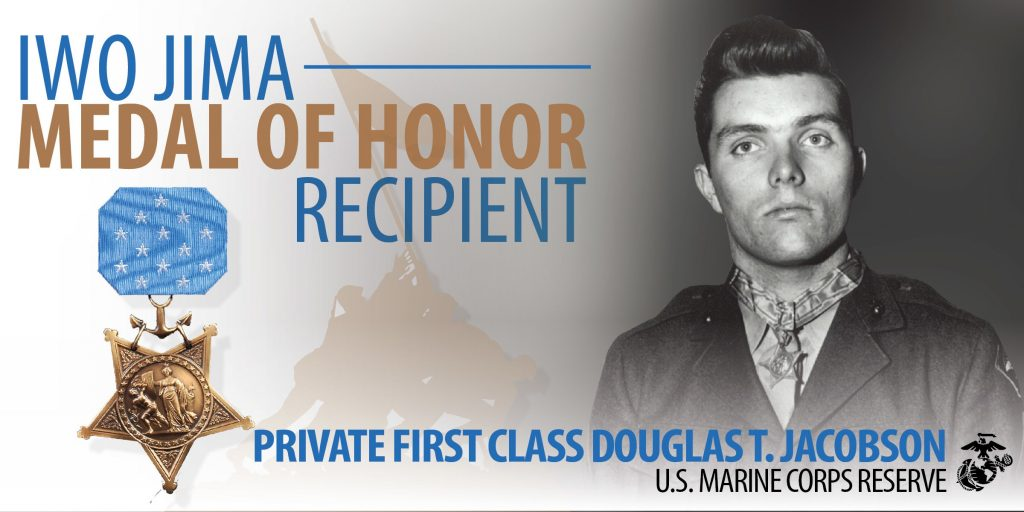 WE ARE IWO: MEDAL OF HONOR RECIPIENT PFC DOUGLAS T. JACOBSON
