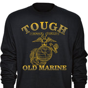 Tough Old Marine Longsleeve T-Shirt