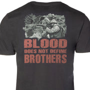 Blood Doesn't Define Brothers T-shirt