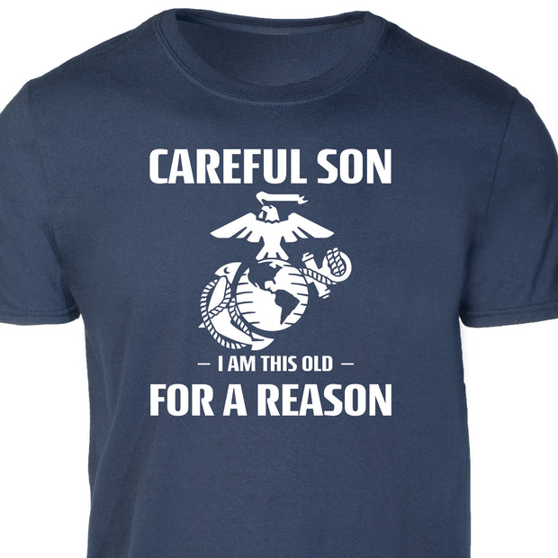 Careful Son T-Shirt