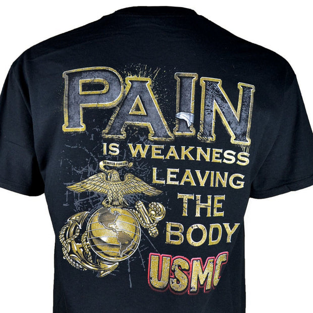 Pain Is Weakness T-shirt