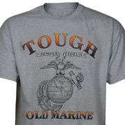 Tough Old Marine T-shirt