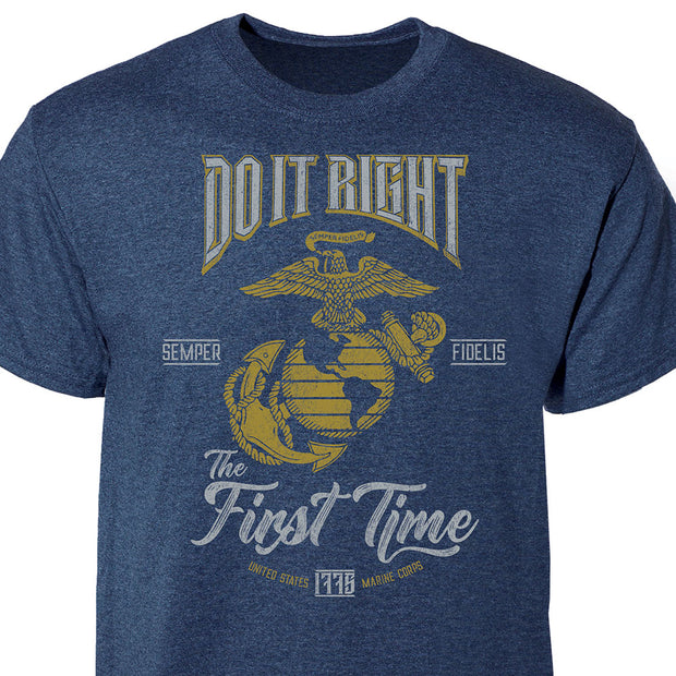 Do It Right The First Time T-shirt