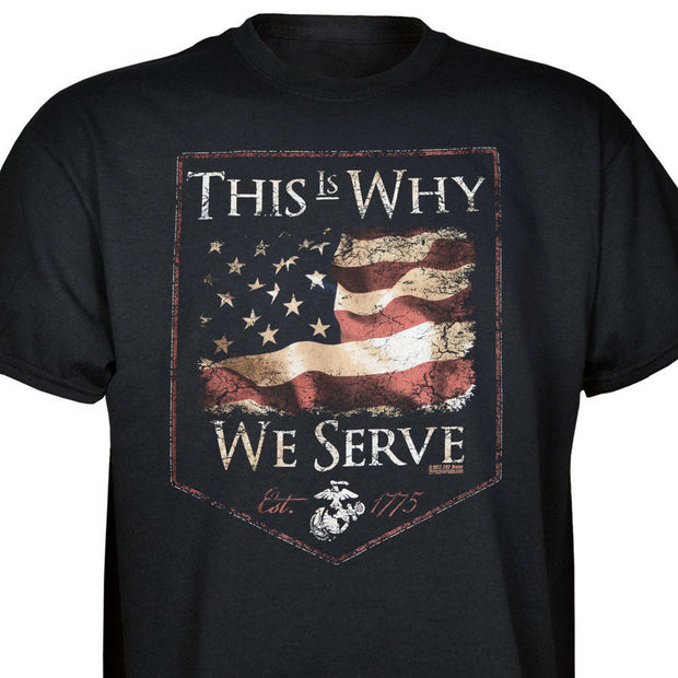 USMC Why We Serve T-Shirt