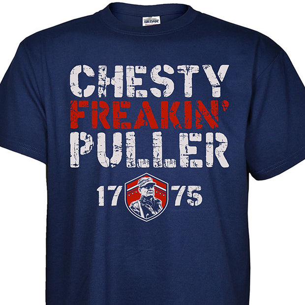 Chesty Freakin Puller T-Shirt