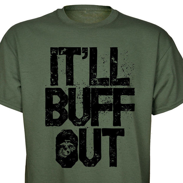 It'll Buff Out T-shirt