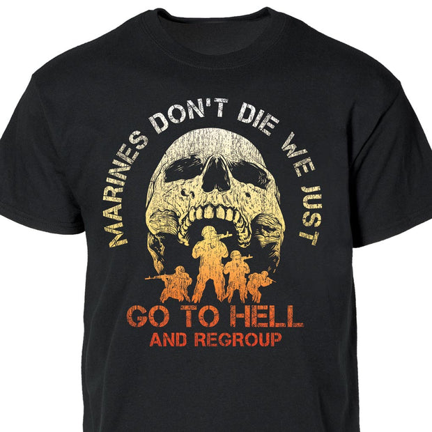Marines Don't Die Full Front T-Shirt