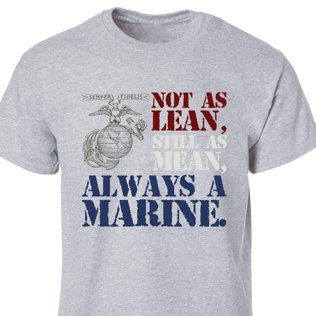 Not As Lean Full Front T-Shirt