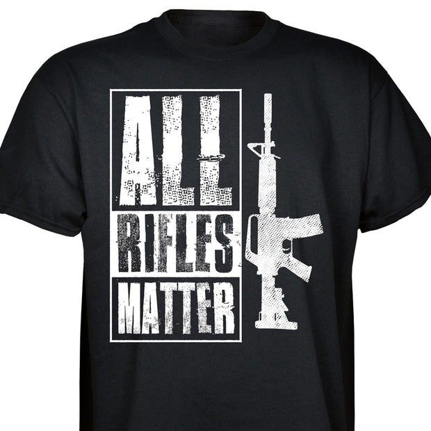 All Rifles Matter T-shirt