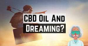 Dreams on CBD