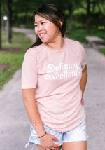 Defining Excellence Tee