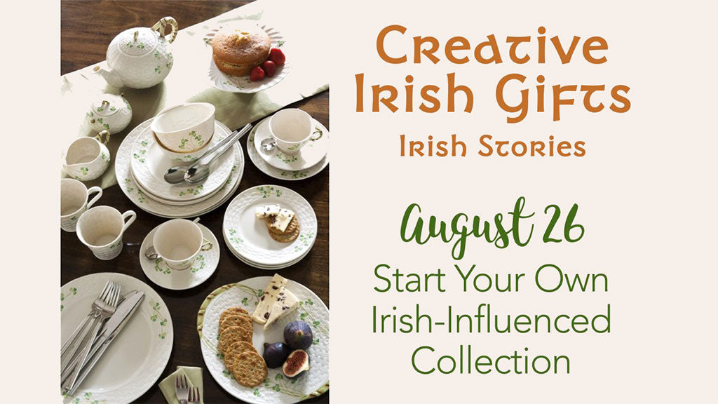 Start Your Own Irish-Influenced Collection