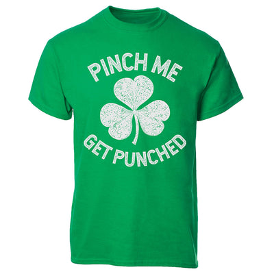 Pinch Me Get Punched T-shirt
