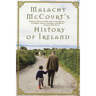 Malachy McCourt's History of Ireland