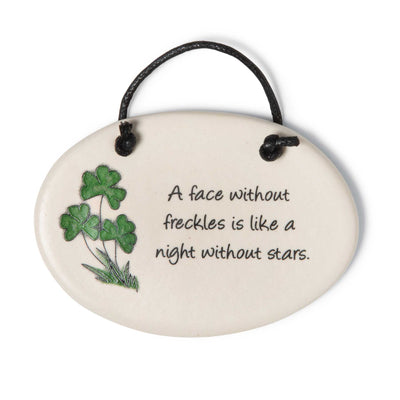 A Face Without Freckles Plaque