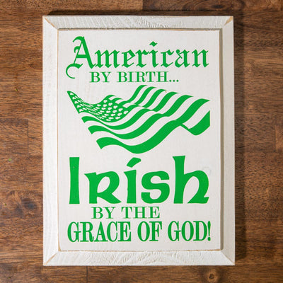 Irish by the Grace of God Plaque