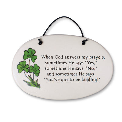 When God Answers Plaque