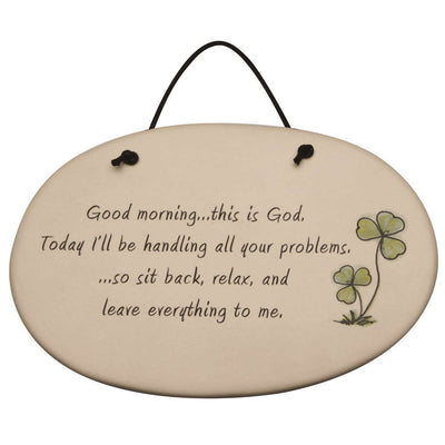 Good Morning This Is God Plaque