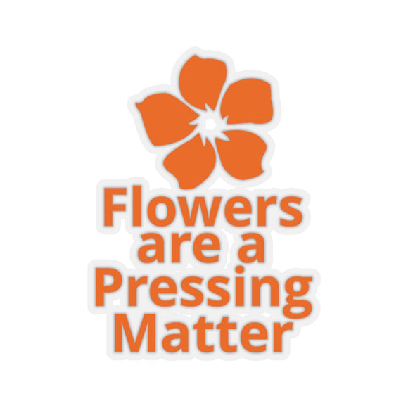 Flowers are a Pressing Matter Kiss-Cut Stickers - Orange