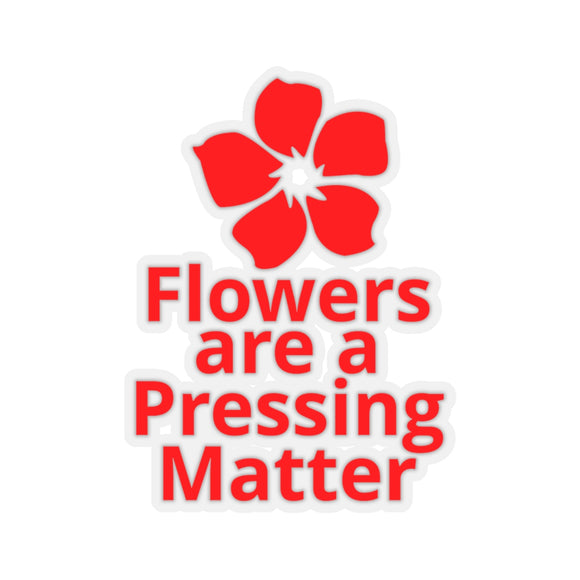Flowers are a Pressing Matter Kiss-Cut Stickers - Red