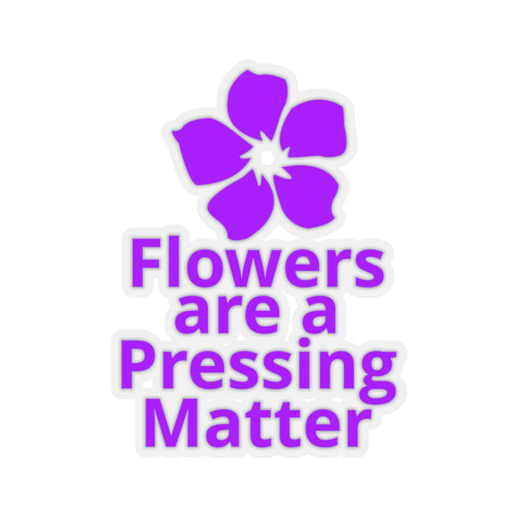 Flowers are a Pressing Matter Kiss-Cut Stickers - Purple