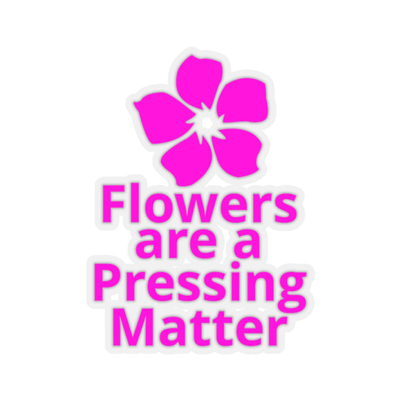 Flowers are a Pressing Matter Kiss-Cut Stickers - Pink