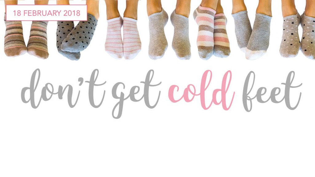 Don't Get Cold Feet