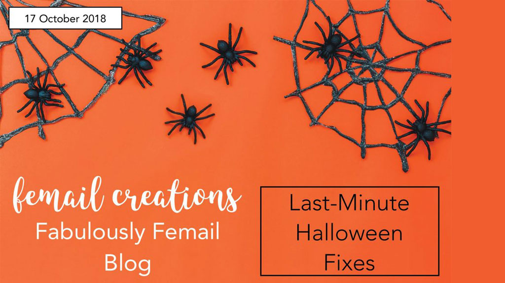 Last-Minute Halloween Fixes
