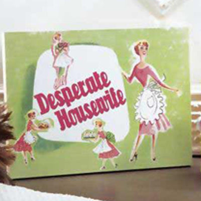 Desperate Housewife Plaque