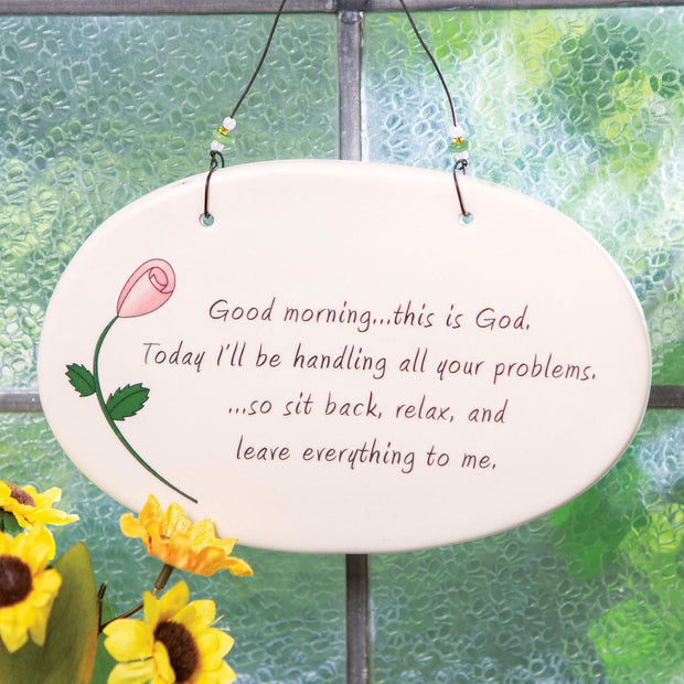 Good Morning, This Is God Wall Plaque