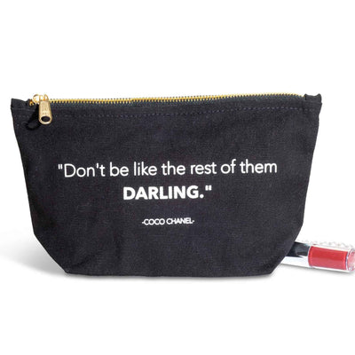 Don't Be Like the Rest Cosmetic Bag