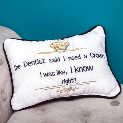 The Dentist Said Word Pillow