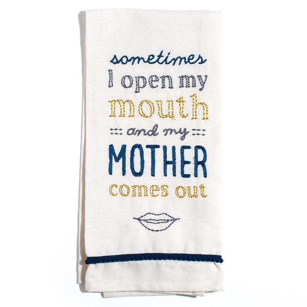 Mother Comes Out Tea Towel