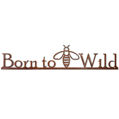 Born to BEE Wild Metal Sign