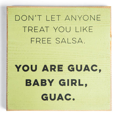 You Are Guac Sign