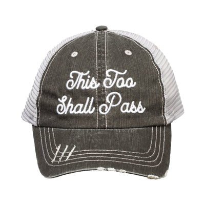 This Too Shall Pass Hat