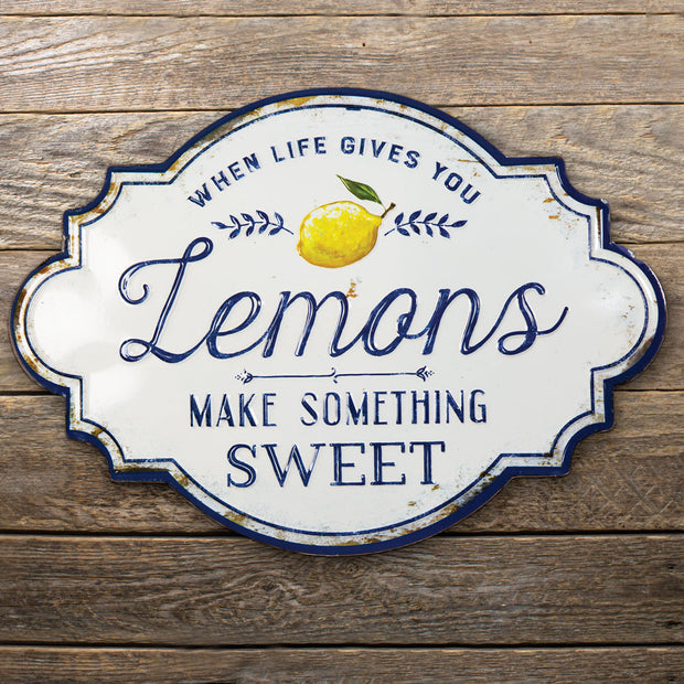 When Life Gives You Lemons Sign